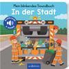 arsEdition Mein blinkendes Soundbuch In der Stadt